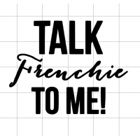 ADD ON | Talk frenchie to me
